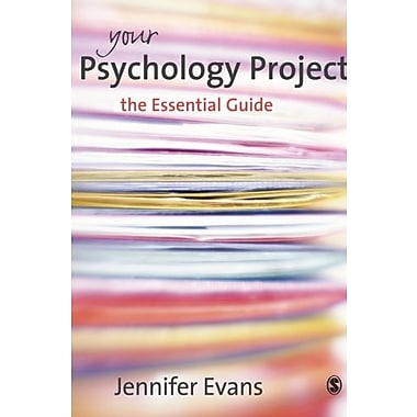 Your Psychology Project: The Essential Guide (9781412922326)
