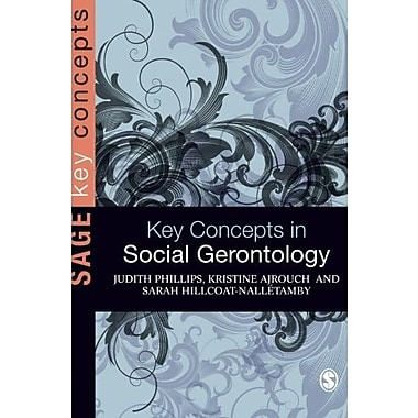 Key Concepts in Social Gerontology (SAGE Key Concepts series), New Book (9781412922722)