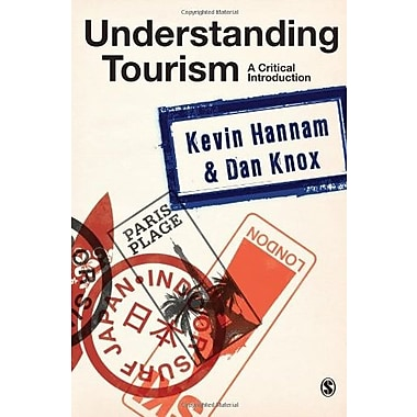 Understanding Tourism: A Critical Introduction (9781412922777)