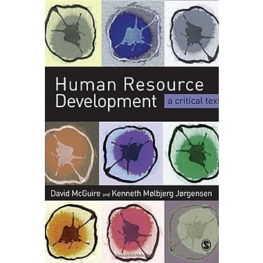 Human Resource Development: Theory and Practice (9781412922999)