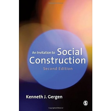 An Invitation to Social Construction (9781412923002)
