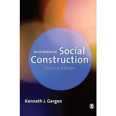An Invitation to Social Construction, New Book (9781412923019)