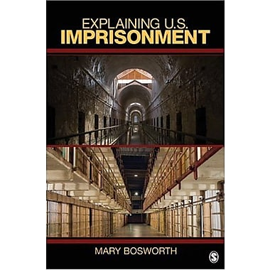 Explaining U.S. Imprisonment, Used Book (9781412924863)