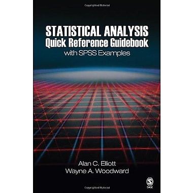 Statistical Analysis Quick Reference Guidebook: With SPSS Examples (9781412925600)