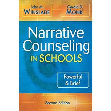 Narrative Counseling in Schools: Powerful & Brief, New Book (9781412926218)