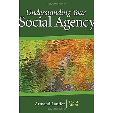 Understanding Your Social Agency, 3rd Edition (SAGE Human Services Guides), New Book (9781412926539)