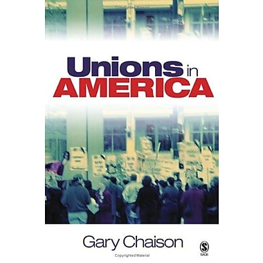 Unions in America, Used Book (9781412926713)