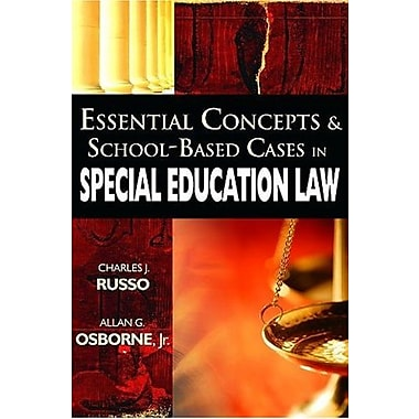 Essential Concepts and School-Based Cases in Special Education Law, Used Book (9781412927031)