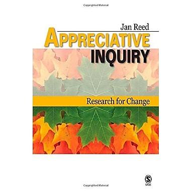 Appreciative Inquiry: Research for Change (9781412927475)