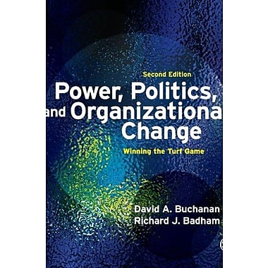 Power, Politics and Organizational Change: Winning the Turf Game, Used Book (9781412928342)