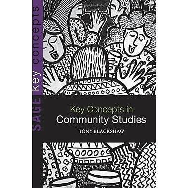 Key Concepts in Community Studies (SAGE Key Concepts series) (9781412928434)