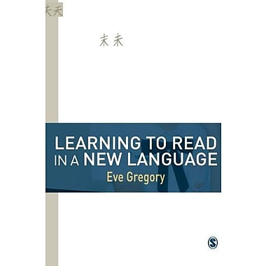 Learning to Read in a New Language: Making Sense of Words and Worlds, New Book (9781412928571)
