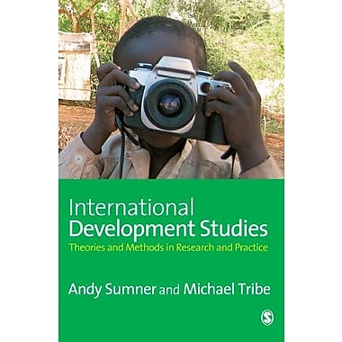 International Development Studies: Theories and Methods in Research and Practice, New Book (9781412929455)