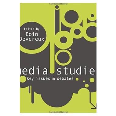 Media Studies: Key Issues and Debates (9781412929820)
