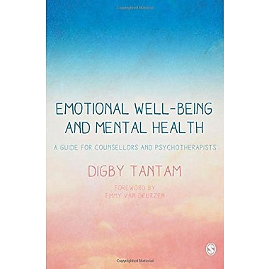 Emotional Well-being and Mental Health: A Guide for Counsellors & Psychotherapists (9781412931083)