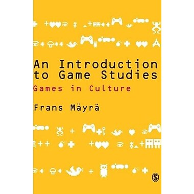 An Introduction to Game Studies, New Book (9781412934466)