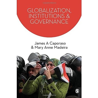 Globalization, Institutions and Governance (SAGE Series on the Foundations of International Re), Used Book (9781412934923)