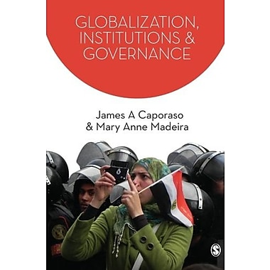 Globalization, Institutions and Governance (SAGE Series on the Foundations of International Re), Used Book (9781412934930)