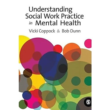 Understanding Social Work Practice in Mental Health, New Book (9781412935050)