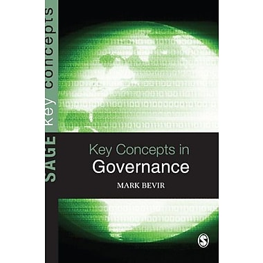 Key Concepts in Governance (SAGE Key Concepts series) (9781412935708)