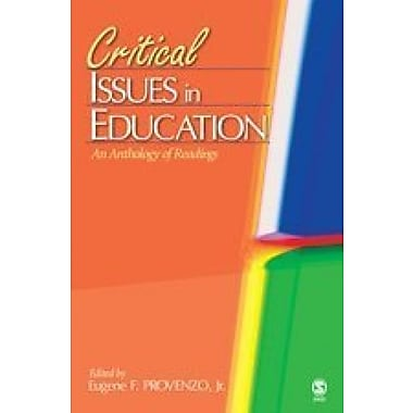 Critical Issues in Education: An Anthology of Readings, New Book (9781412936552)