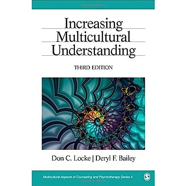 Increasing Multicultural Understanding (Multicultural Aspects of Counseling And Psychotherapy) (9781412936583)