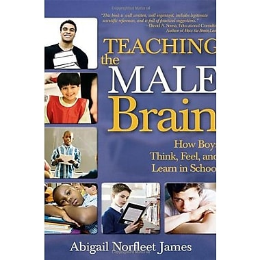 Teaching the Male Brain: How Boys Think, Feel and Learn in School, Used Book (9781412936620)