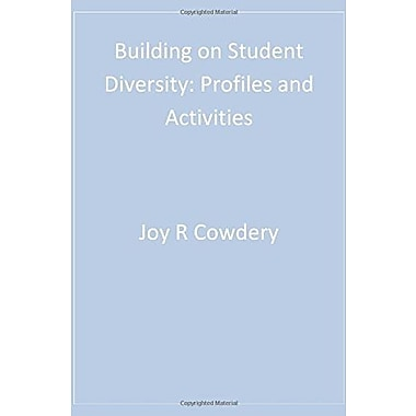 Building on Student Diversity: Profiles and Activities, New Book (9781412936934)