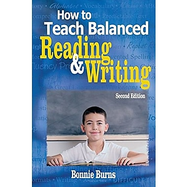 How to Teach Balanced Reading and Writing, New Book (9781412937429)