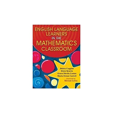 English Language Learners in the Mathematics Classroom, New Book (9781412937603)