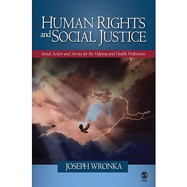 Human Rights and Social Justice: Social Action and Service for the Helping and Health Professions, New Book (9781412938723)