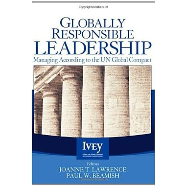 Globally Responsible Leadership: Managing According to the UN Global Compact (9781412938754), New Book