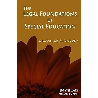 The Legal Foundations of Special Education: A Practical Guide for Every Teacher, Used Book (9781412938952)