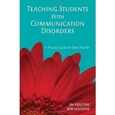 Teaching Students With Communication Disorders: A Practical Guide for Every Teacher, New Book (9781412939034)