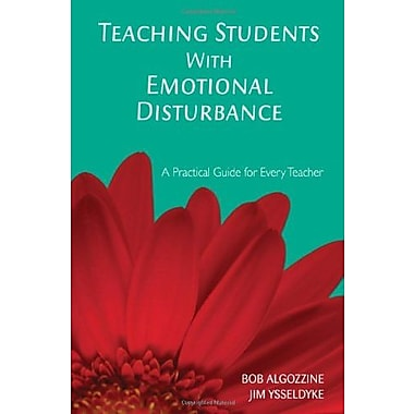Teaching Students With Emotional Disturbance: A Practical Guide for Every Teacher, Used Book (9781412939041)