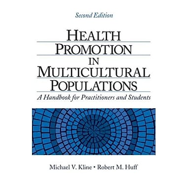 Health Promotion in Multicultural Populations: A Handbook for Practitioners and Students (9781412939119)