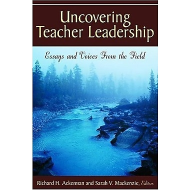 Uncovering Teacher Leadership: Essays and Voices From the Field, Used Book (9781412939393)