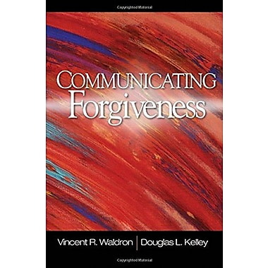 Communicating Forgiveness, New Book (9781412939706)