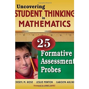 Uncovering Student Thinking in Mathematics: 25 Formative Assessment Probes, Used Book (9781412940375)