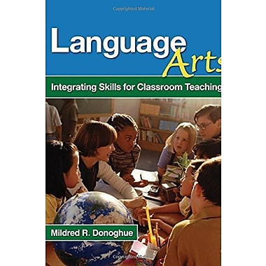 Language Arts: Integrating Skills for Classroom Teaching, Used Book (9781412940498)