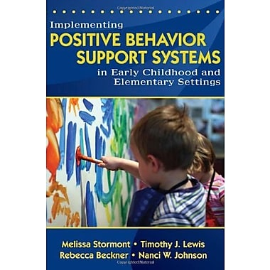 Implementing Positive Behavior Support Systems in Early Childhood and Elementary Settings, New Book (9781412940566)