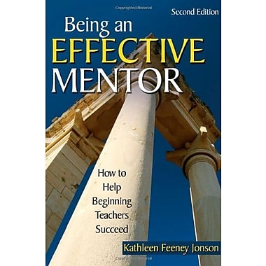 Being an Effective Mentor: How to Help Beginning Teachers Succeed, Used Book (9781412940627)