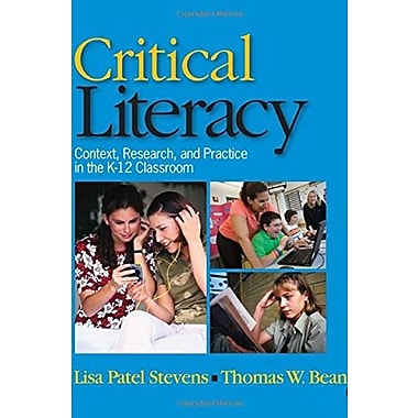 Critical Literacy: Context, Research and Practice in the K-12 Classroom, Used Book (9781412941174)
