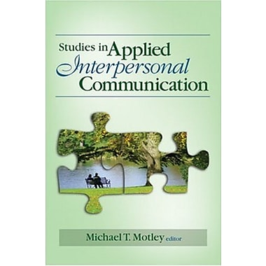 Studies in Applied Interpersonal Communication, New Book (9781412942157)