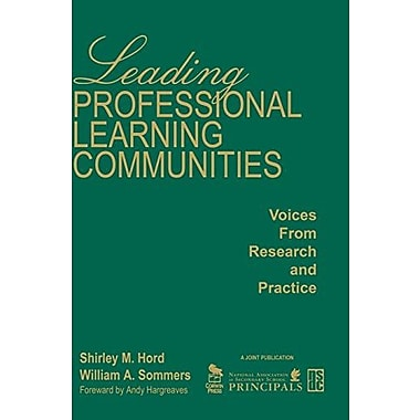 Leading Professional Learning Communities: Voices From Research and Practice, New Book (9781412944762)