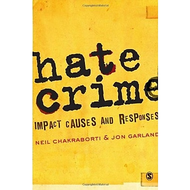 Hate Crime: Impact, Causes and Responses, New Book (9781412945677)