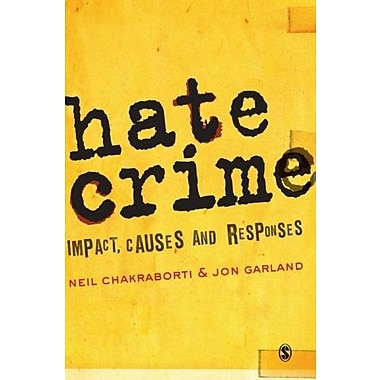 Hate Crime: Impact, Causes and Responses, Used Book (9781412945684)