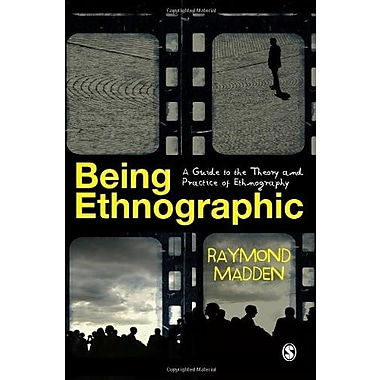 Being Ethnographic: A Guide to the Theory and Practice of Ethnography, Used Book (9781412946964)