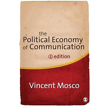 The Political Economy of Communication, New Book (9781412947015)