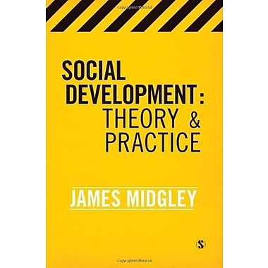Social Development: Theory and Practice, New Book (9781412947770)